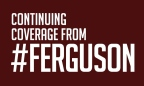 Full Ferguson Coverage