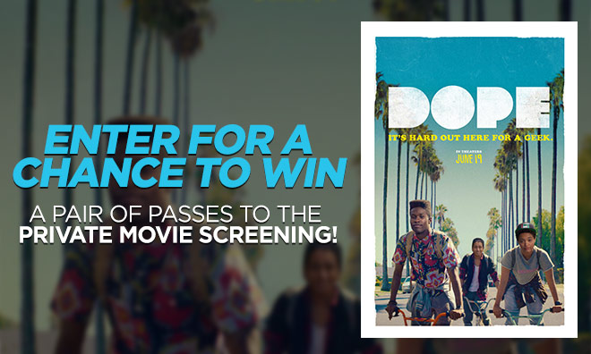 enter to win Dope tickets