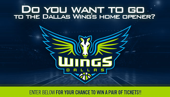 Dallas Wings Home Opener Ticket Giveaway