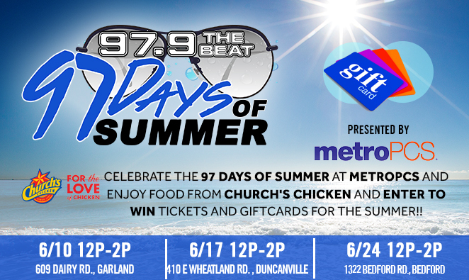 Celebrate the 97 Days of Summer at MetroPCS | 97 9 The Beat