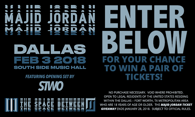 Majid Jordan Ticket Giveaway