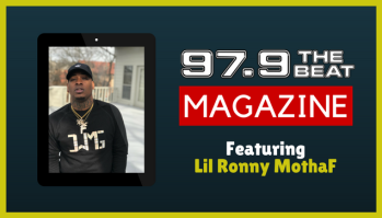 97.9 The Beat Magazine - Lil Ronny MothaF