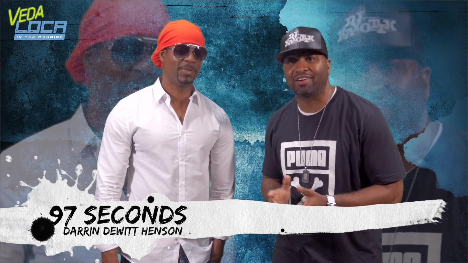 97 Seconds With Darrin DeWitt Henson