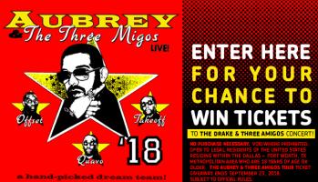 Aubrey & the Three Amigos Tour Ticket Giveaway Sweepstakes