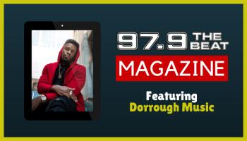 97.9 The Beat Magazine: Dorrough Music - October 2018