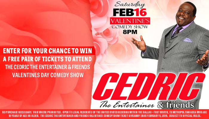 Cedric The Entertainer & Friends Valentines Day Comedy show_Contest_RD_DALLAS_December 2018