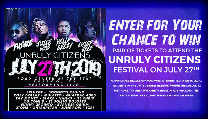 Unruly Citizens Festival Online Contest_RD Dallas KBFB_June 2019
